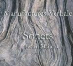 Manufactures Verbales : Sonets de Bernard Manciet