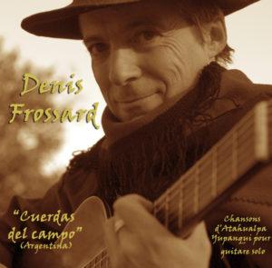 Denís Frossard : Cuerdas del Campo