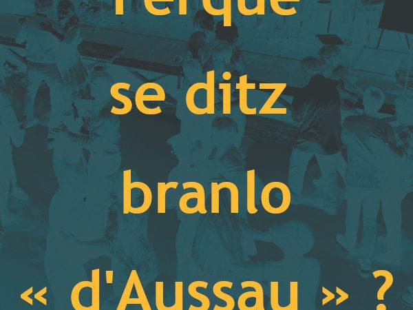 02 : Pourquoi dit-on branle «d'Ossau» ?