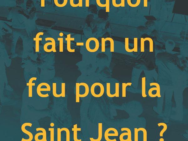 Ac sabètz ? 03 : Pourquoi fait-on un feu à la Saint Jean ?
